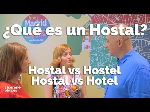 ¿QUÉ ES UN HOSTAL? Diferencias con un hotel y con un hostel. HOTEL vs HOSTAL y HOSTEL vs HOSTAL