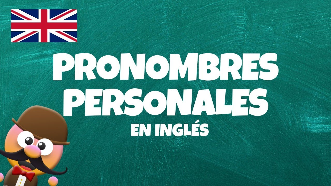INGLÉS PARA NIÑOS CON MR. PEA [ENGLISH FOR KIDS] - PRONOMBRES PERSONALES