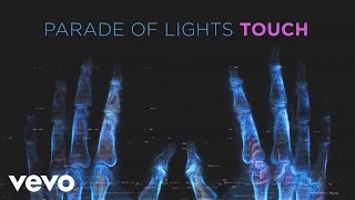 Parade Of Lights - Touch (Audio)