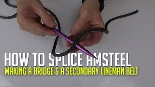 How To Splice Amsteel For A Bridge On Your Hunting Saddle