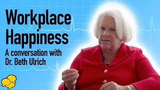 View the video Healthy Work Environment - Interview with Dr. Beth Ulrich