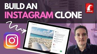 BUILD AN INSTAGRAM CLONE WITH RUBY ON RAILS [TUTORIAL]