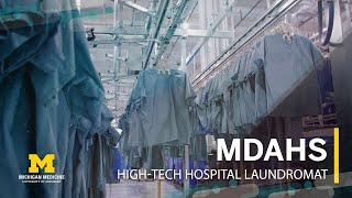 Hospitals Can't Operate Without Laundry: The Story of MDAHS
