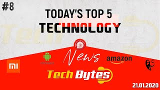 Today's Top 5 Interesting Trending Technological News | #08 | Tech Bytes