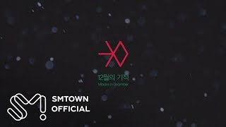 EXO 엑소 '12월의 기적 (Miracles in December)' MV Teaser (Korean Ver.)