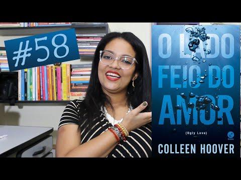 O lado feio do amor - Colleen Hoover #58 | Natália de Jesus