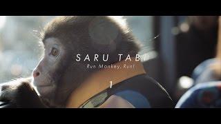 【SARU TABI(さるたび)】~Run Monkey,Run!~ Episode.1-tabi-(旅編)