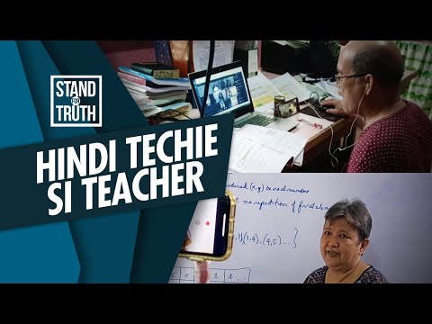 [GMA]  Stand for Truth: Mga gurong hindi sanay sa gadgets ngayong new normal education, paano na?