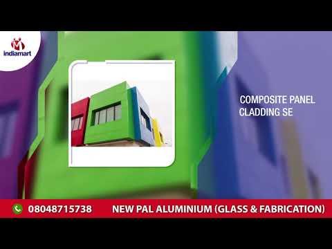 New Pal Aluminium, Glass & Fabrication - Manufacturer of
