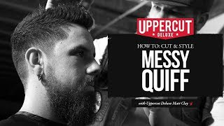 Haircut Tutorial: How to Cut & Style a Messy Quiff X Uppercut Deluxe Matt Clay