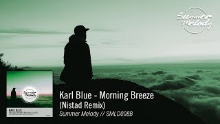 Karl Blue - Morning Breeze (Nistad Remix) [SMLD008B Preview]
