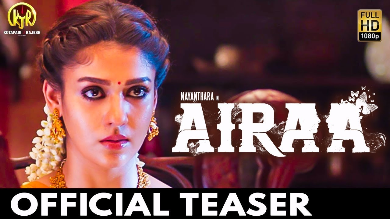 Airaa Official Teaser | Nayanthara Movie | Review & Reaction
