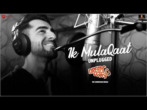 Ik Mulaqaat Unplugged Ft Ayushmann Khurrana - Dream Girl   Nushrat B   Meet Bros   Shabbir Ahmed