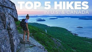 Top 5 | Hikes In The US And Canada