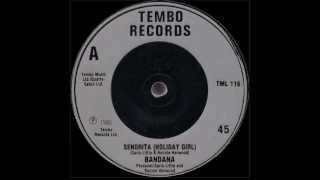 Senorita (Holiday Girl) by Bandana - 1986