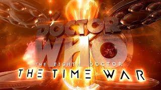 Доктор Кто, The Time War Trailer - Doctor Who