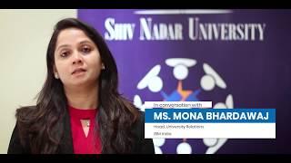 #ExperienceSNU | Ms. Mona Bhardawaj