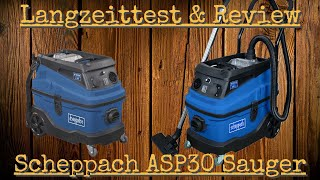 Langzeittest & Review Scheppach ASP30 Nass- / Trockensauger. Innovative Ausrüstung für Heimwerker