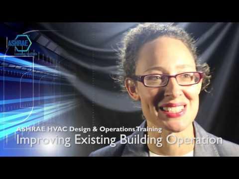 ASHRAE HVAC Design & Operations Training: Improving Existing ...