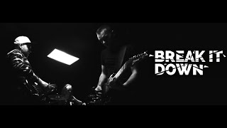 Video Break It Down - 17.11.19 (Official Video)