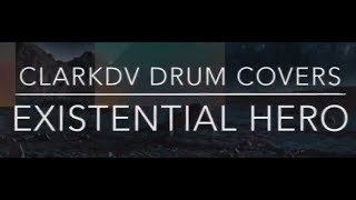 311 - Existential Hero Drum Cover