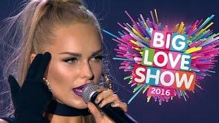 Ханна - Потеряла голову [Big Love Show 2016]