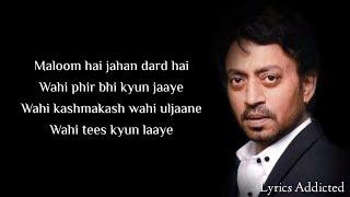 Jaane De Full Song with Lyrics| Atif Aslam| Irrfan Khan| Qarib