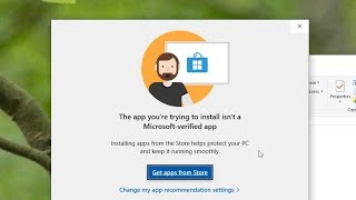The app you're trying to install isn't a Microsoft-verified app