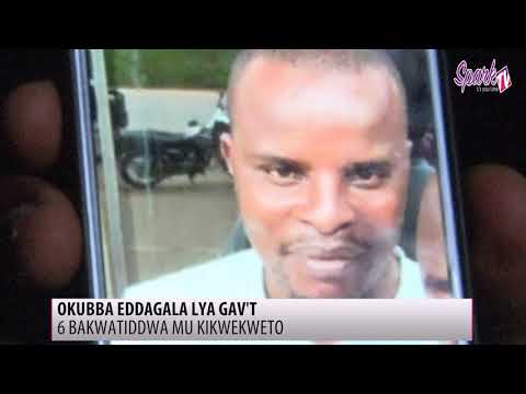 6 bakwatiddwa mu kikwekweto ky'o okubba eddagala lya Gavumenti