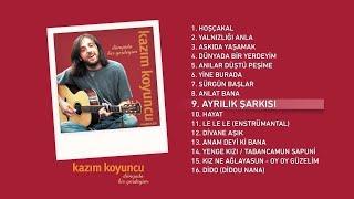 Ayrılık Şarkısı (Kazım Koyuncu) Official Audio #ayrılıkşarkısı #kazımkoyuncu - Esen Digital