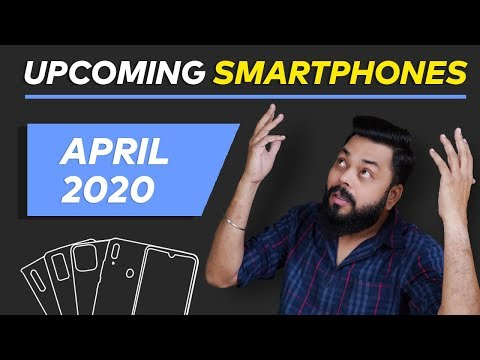 Top 10 Best Upcoming Mobile Phone Launches in April 2020