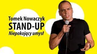 Niepokojący umysł   TOMEK NOWACZYK   Stand-Up (pełny program)