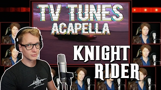 KNIGHT RIDER Theme - TV Tunes Acapella