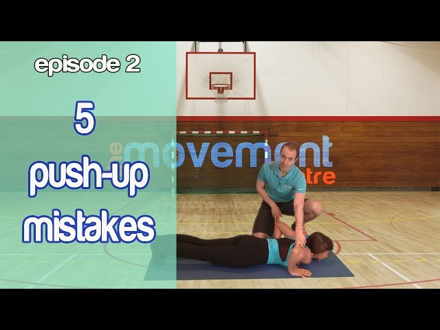 Ep 2: 5 Common Push Up Mistakes