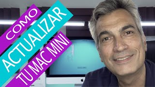 Como actualizar tu Mac Mini