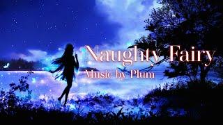 본격 사람은 칠 수 없는 피아노곡 / Naughty Fairy by Plum
