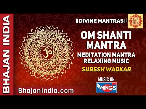 Watch Youtube Shanti Mantra Video Shanti Path Lyrics In Sankrit