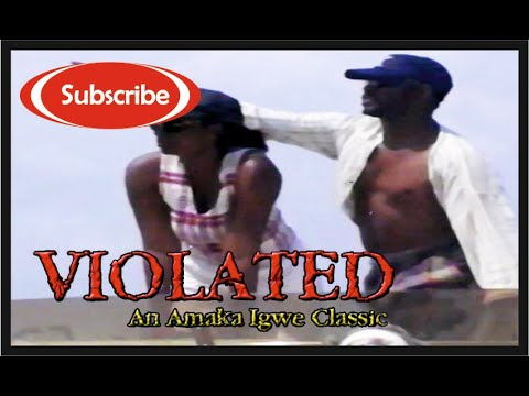 Violated: Nollywood Classic Movie_Episode 3