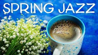 Calm Spring JAZZ - Beautiful Background Piano JAZZ Music & Good Mood