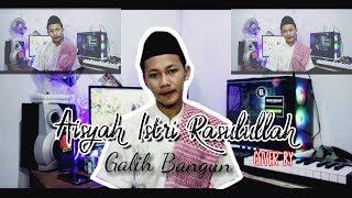 Download lagu Aisyah Istri Rassulullah Galih Bangun Mp3
