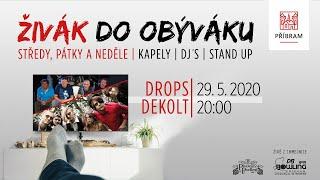 Video Živák do obýváku - Drops + Dekolt