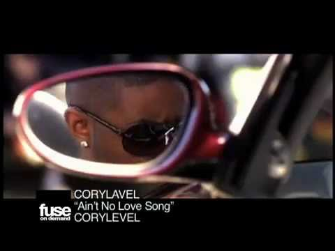 "Fuse On Demand T.V. CoryLavel Music Video ""Ain't no Love Song"""