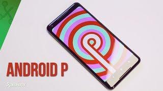 Android P: TODAS LAS NOVEDADES de la primera preview