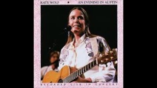 Peaceful Easy Feeling <b>Kate Wolf</b>