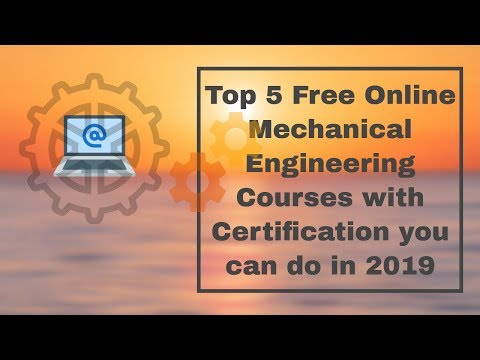 Top 5 Free Online Mechanical Engineering Courses with ... - YouTube