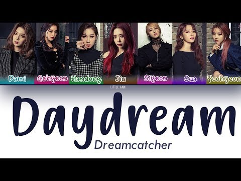 Dreamcatcher (드림캐쳐) – Daydream Lyrics (Color Coded/Han/Rom/Esp)