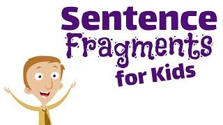 Sentence Fragments For Kids   Language Arts Video