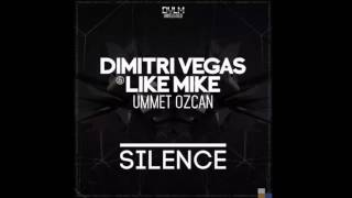 Dimitri Vegas & Like Mike vs Ummet Ozcan - Silence ID
