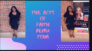 Vlog # 59 The acts of faith remix tour with Iyanla Vanzant