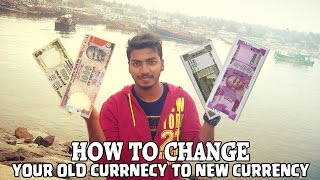 How to Exchange Banned 500 ,1000 rupees Notes? to New Money